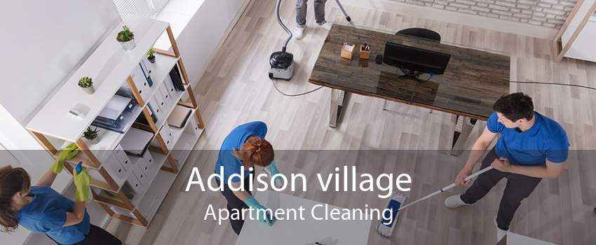 Addison village Apartment Cleaning