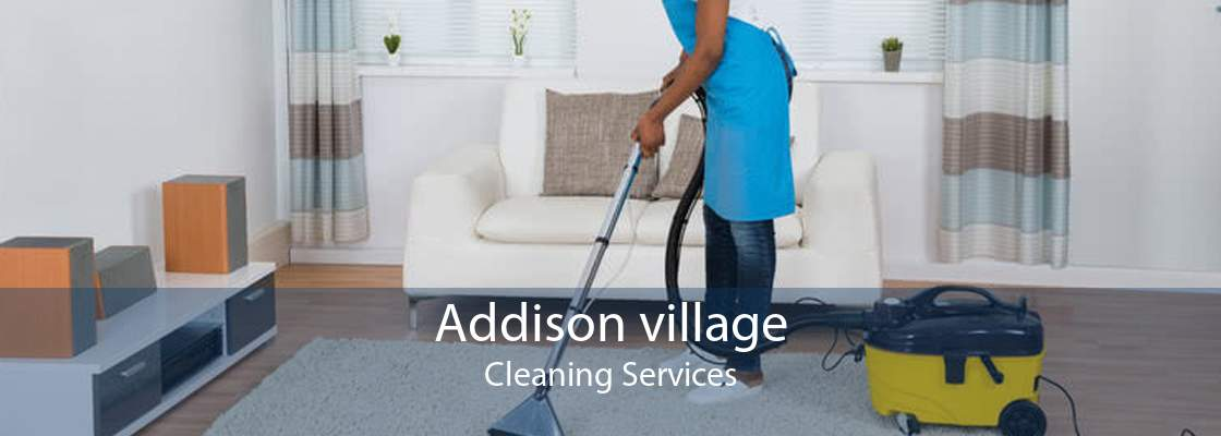 Addison village Cleaning Services