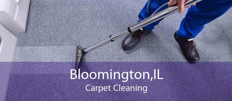 Bloomington,IL Carpet Cleaning