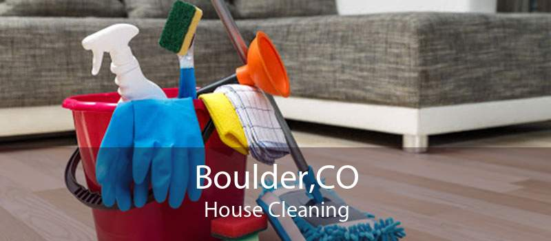 Boulder,CO House Cleaning