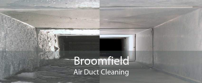 Broomfield Air Duct Cleaning
