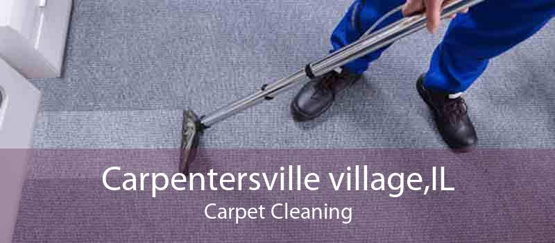 Carpentersville village,IL Carpet Cleaning