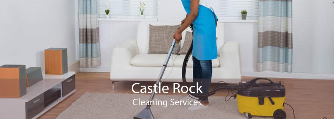 Castle Rock Cleaning Services