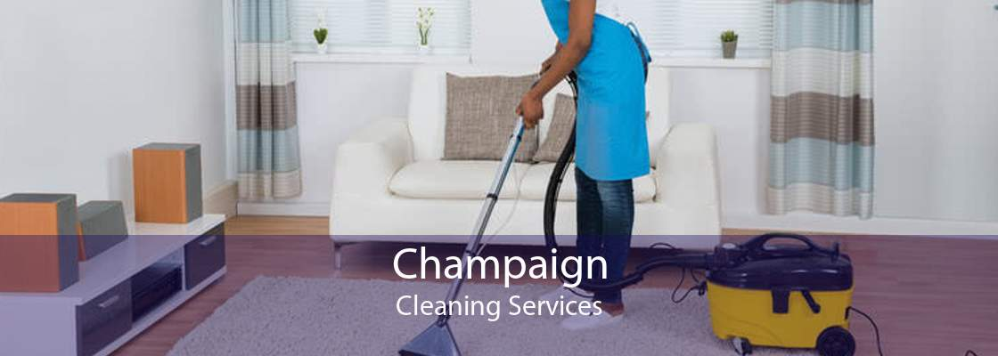 Champaign Cleaning Services