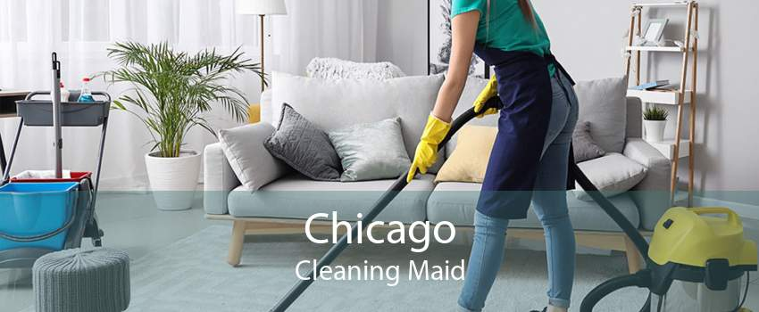 Chicago Cleaning Maid