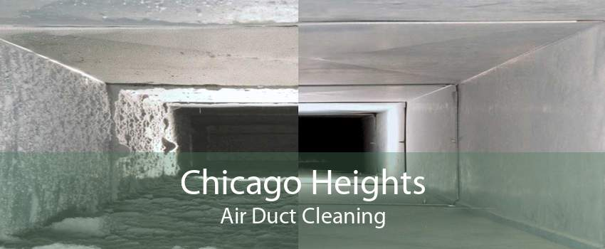 Chicago Heights Air Duct Cleaning