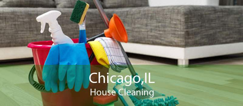 Chicago,IL House Cleaning