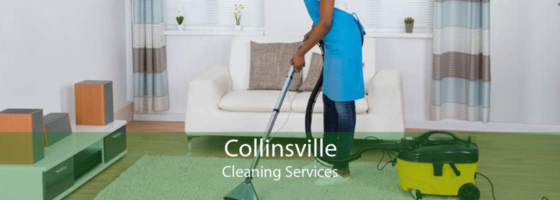 Collinsville Cleaning Services