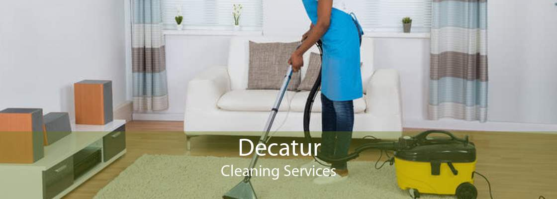 Decatur Cleaning Services
