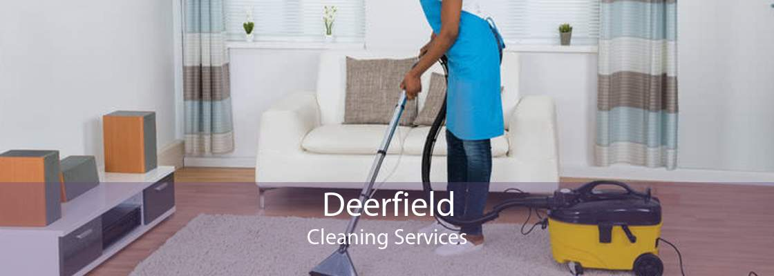 Deerfield Cleaning Services
