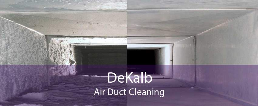 DeKalb Air Duct Cleaning