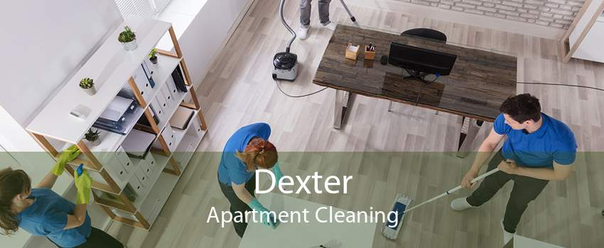 Dexter Apartment Cleaning