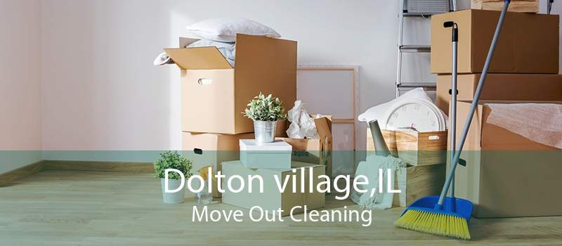 Dolton village,IL Move Out Cleaning