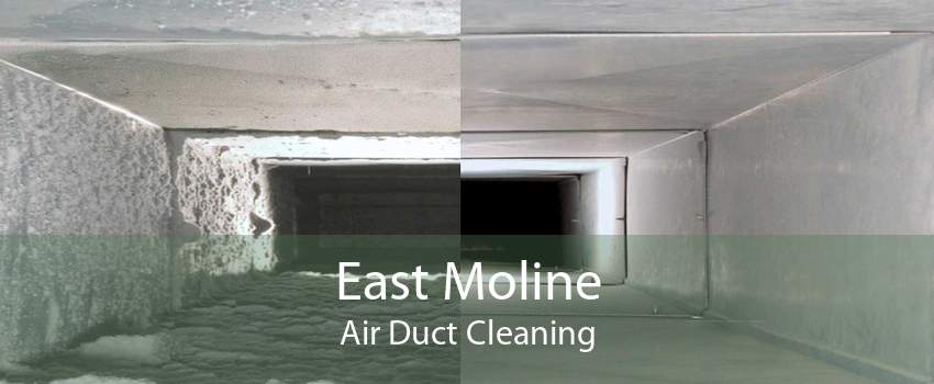 East Moline Air Duct Cleaning