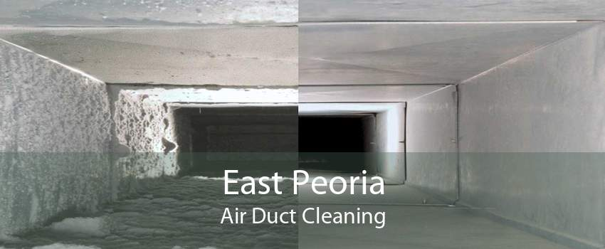 East Peoria Air Duct Cleaning
