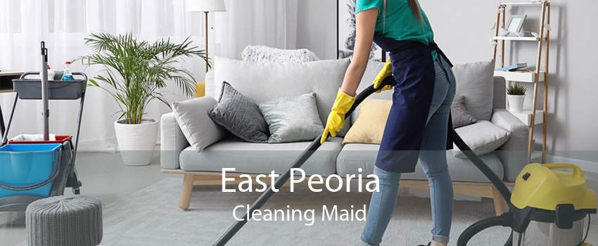 East Peoria Cleaning Maid