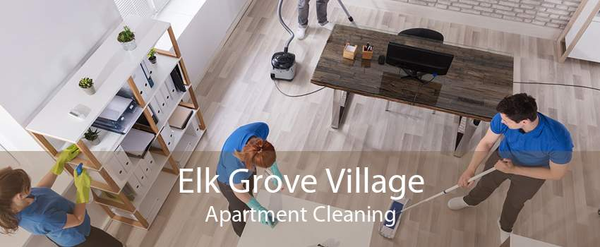 Elk Grove Village Apartment Cleaning