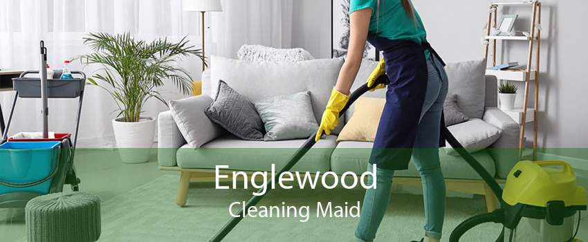 Englewood Cleaning Maid