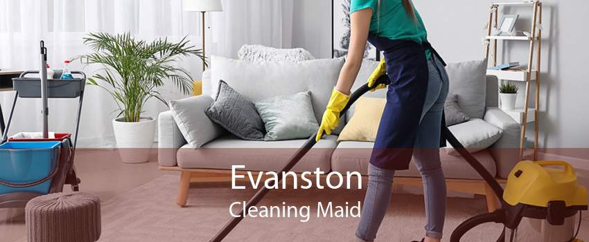 Evanston Cleaning Maid