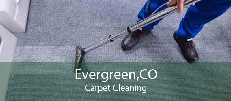 Evergreen,CO Carpet Cleaning