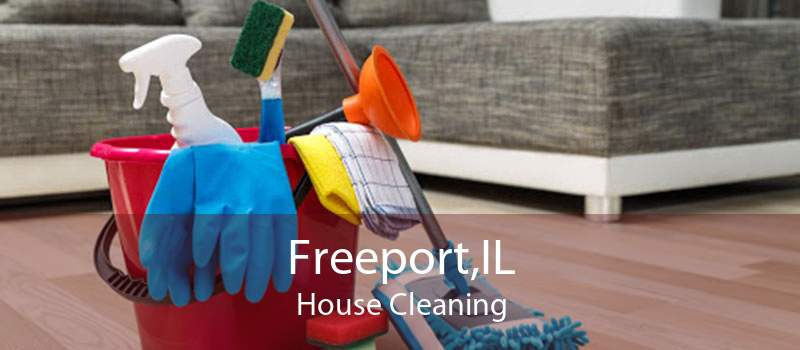 Freeport,IL House Cleaning