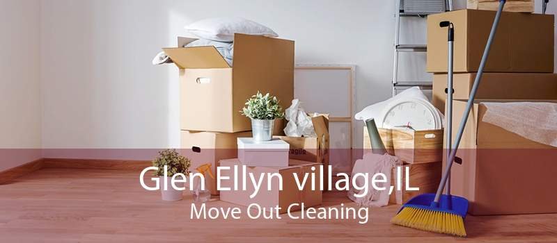 Glen Ellyn village,IL Move Out Cleaning