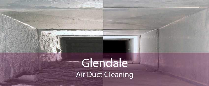 Glendale Air Duct Cleaning