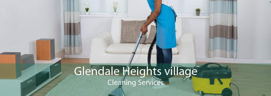 Glendale Heights village Cleaning Services