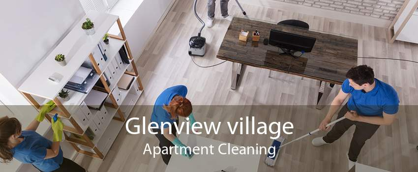 Glenview village Apartment Cleaning