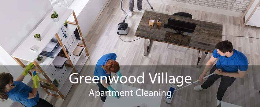 Greenwood Village Apartment Cleaning
