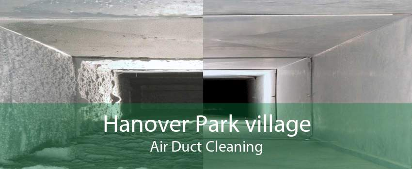 Hanover Park village Air Duct Cleaning