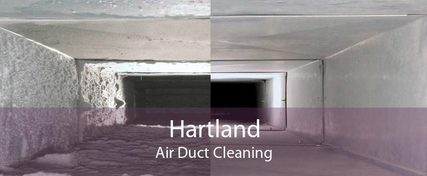 Hartland Air Duct Cleaning