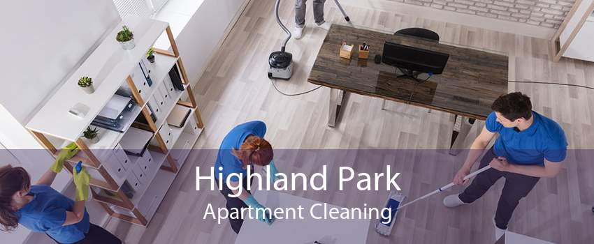 Highland Park Apartment Cleaning