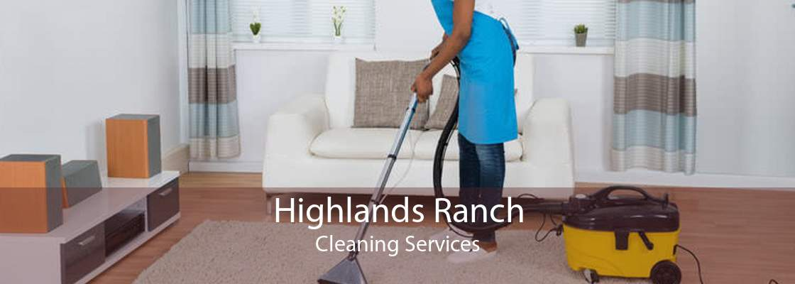 Highlands Ranch Cleaning Services