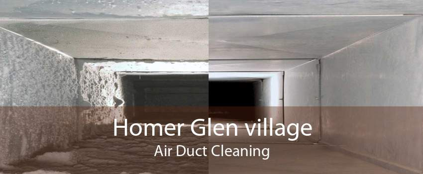 Homer Glen village Air Duct Cleaning