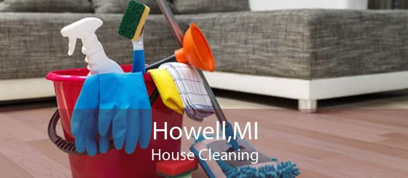 Howell,MI House Cleaning