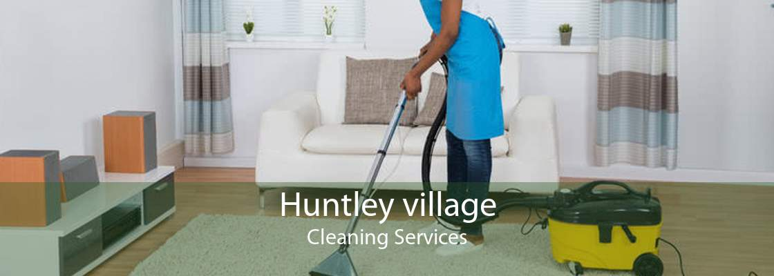 Huntley village Cleaning Services