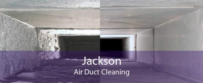 Jackson Air Duct Cleaning