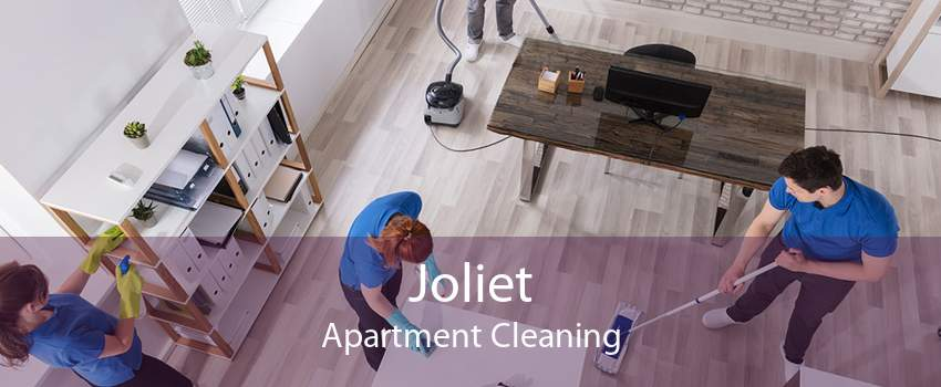 Joliet Apartment Cleaning