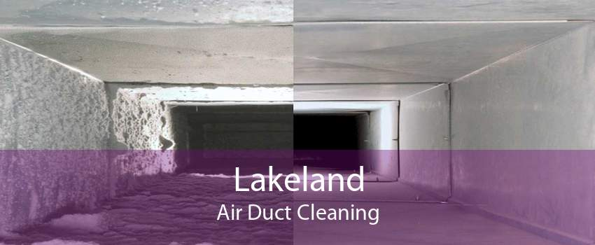 Lakeland Air Duct Cleaning