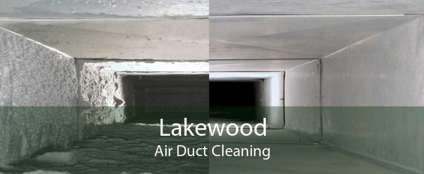 Lakewood Air Duct Cleaning