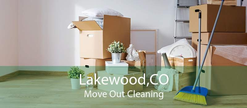 Lakewood,CO Move Out Cleaning