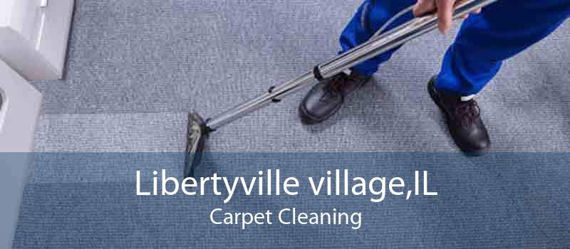 Libertyville village,IL Carpet Cleaning