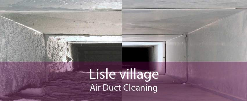 Lisle village Air Duct Cleaning
