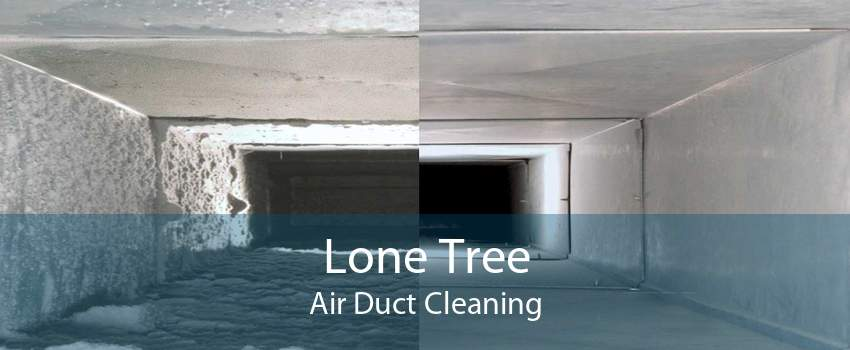 Lone Tree Air Duct Cleaning