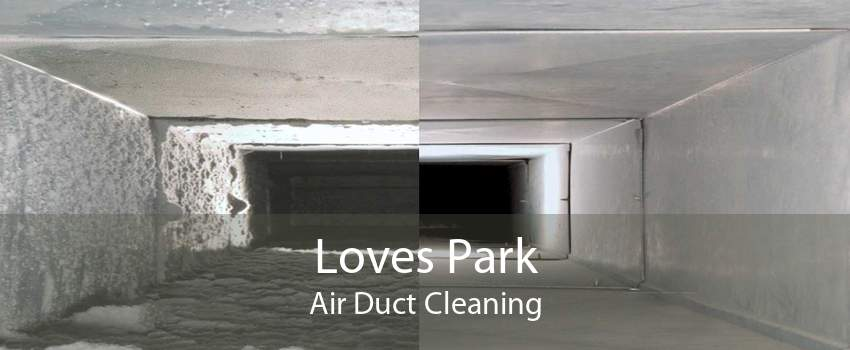 Loves Park Air Duct Cleaning