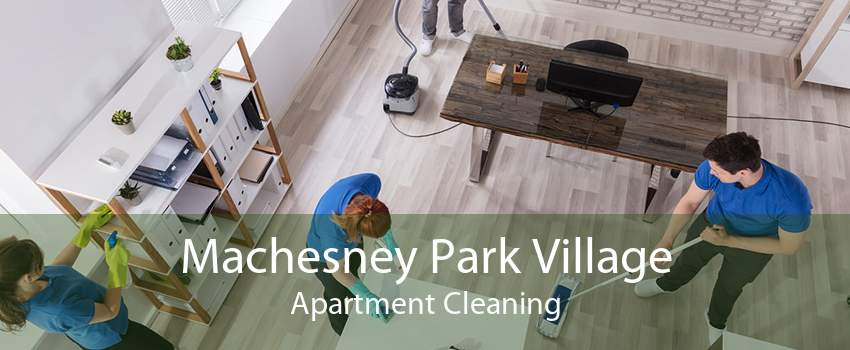 Machesney Park Village Apartment Cleaning