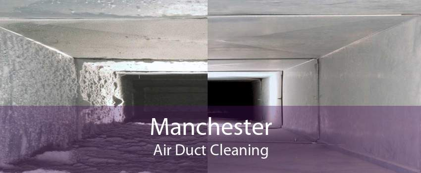 Manchester Air Duct Cleaning