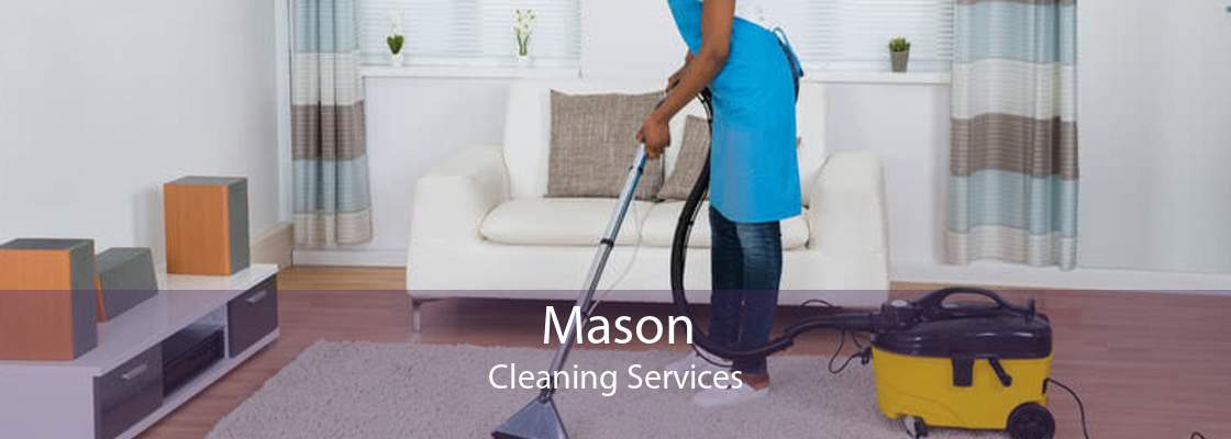 Mason Cleaning Services