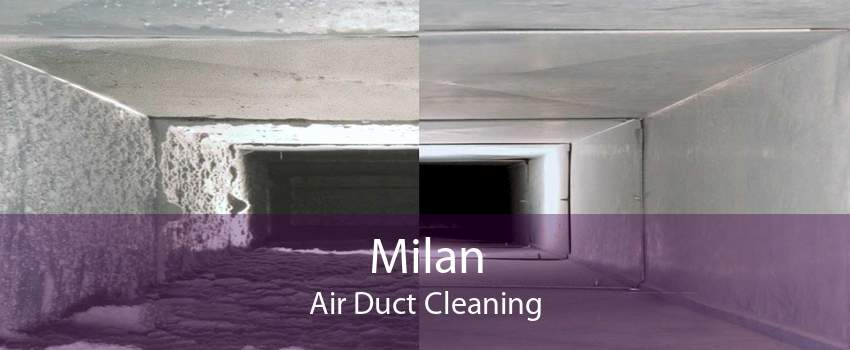Milan Air Duct Cleaning
